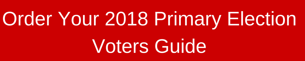 Order Your 2018 Primary Election Voters Guide