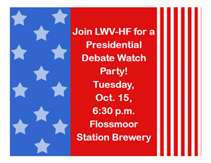 Join the LWV-HF for a Presidential Debate Watch Party!