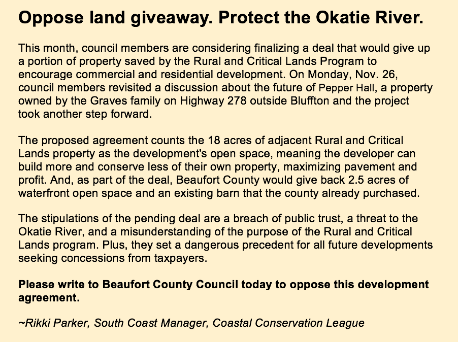 Oppose the current proposal to develop Pepper Hall; protect the Okatie River