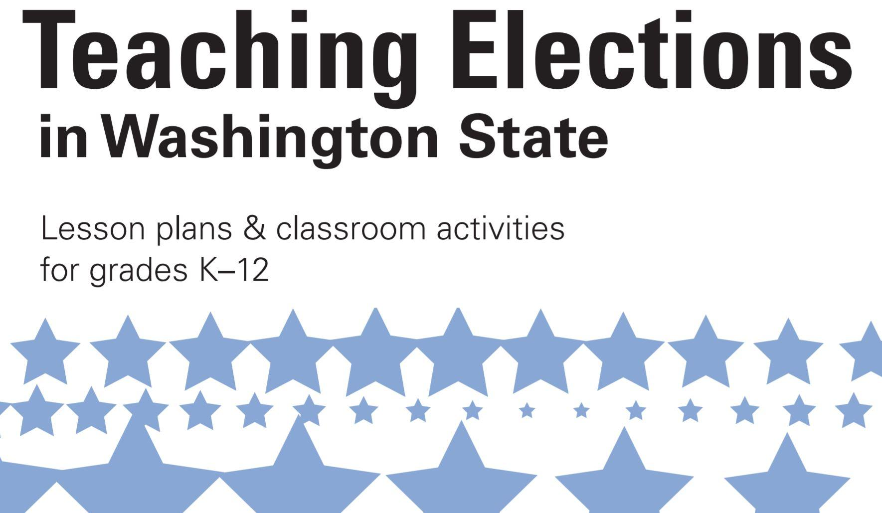 Cover of Teaching Elections in Washington State curriculum