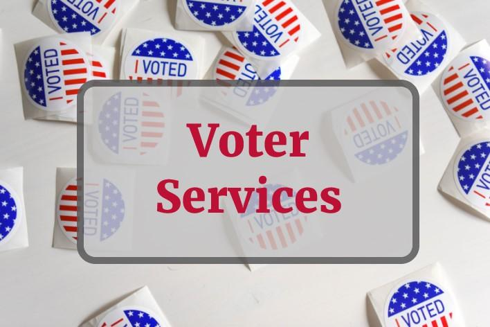 "Voter Services - text overlay on stock photo of ""I Voted"" stickers"