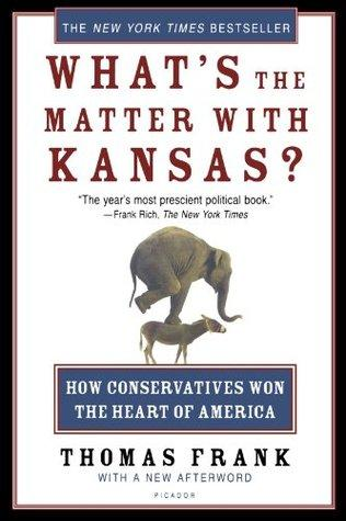 "The book cover for ""What's the Matter with Kansas?"" by Thomas Frank"