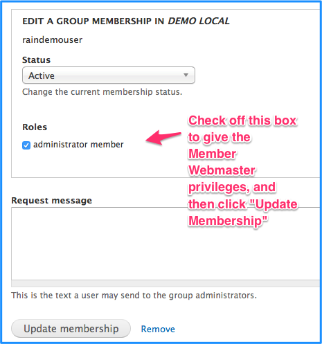 check the checkbox labeled administrator member and then click the button update membership