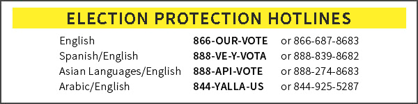 """Election Protection Hotlines """"866 OURVOTE"""""""