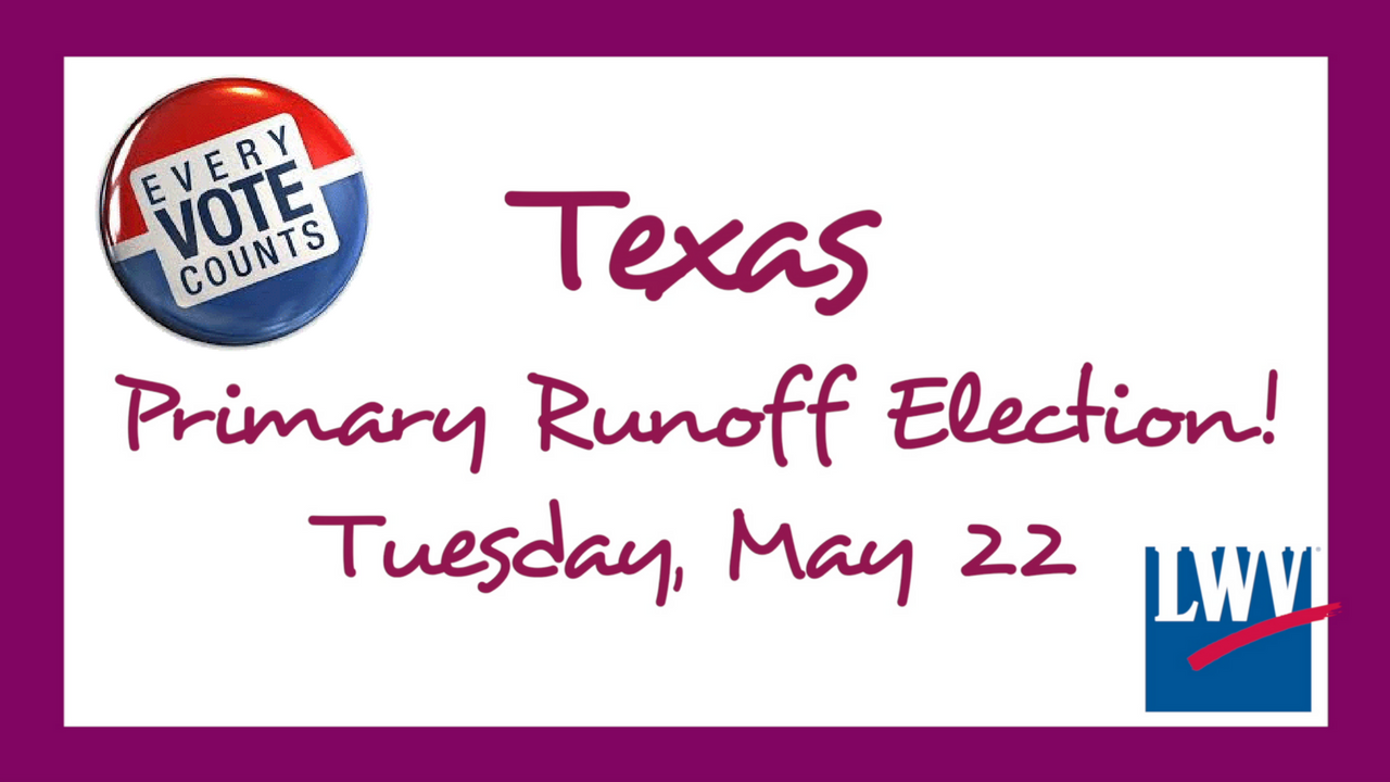 Texas Primary Runoff Tuesday May 22