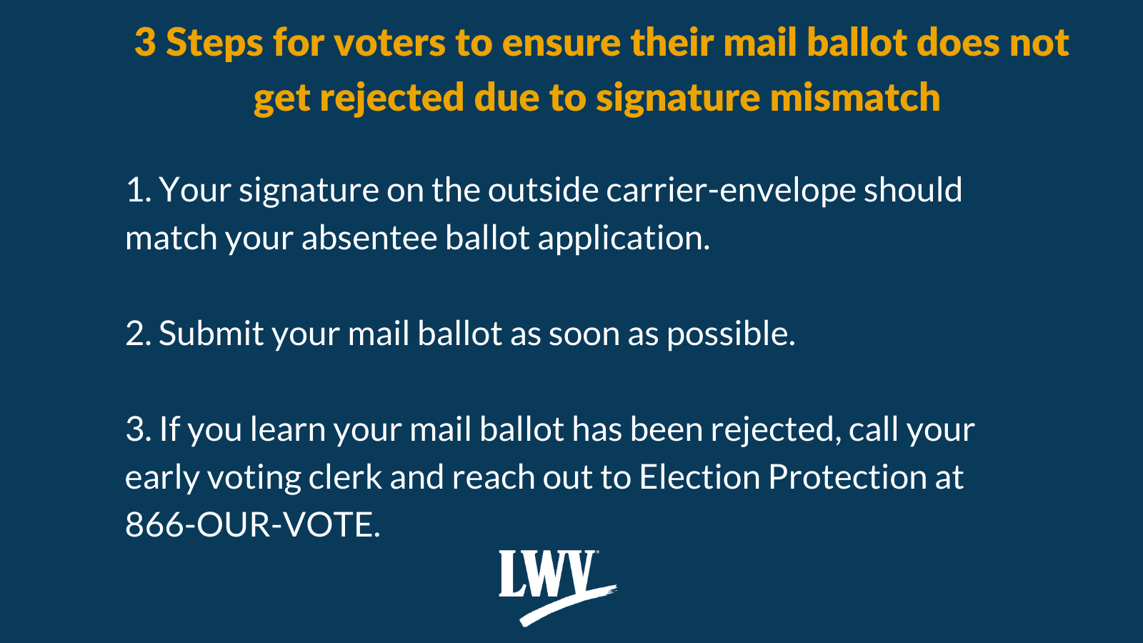 Three steps to ensure your VBM ballot is counted.