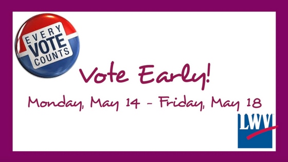 Vote early May 14 - May 18 Primary runoff election