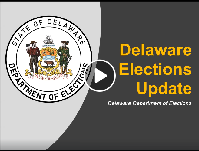 Delaware Elections Update