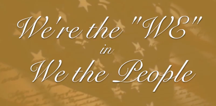 """We're the WE in """"We the People"""""""