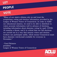 Let the People Vote Social Media Image from ACLU with a Quote by LWVCT president, Carol Reimers