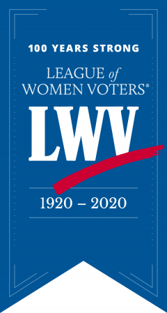 Banner with 100th Anniversary, League of Women Voters