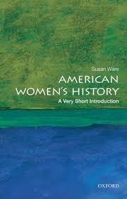 Susan Ware American Women's History