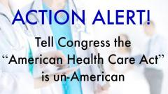 American Health Care Act UnAmerican, congress, healthcare, league of women voters, advocacy, california