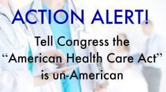 American Health Care Act UnAmerican, congress, healthcare, league of women voters, advocacy, california