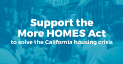 Support More Homes Act, SB 50, affordable housing, housing, housing crisis, California