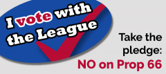 Take the pledge: Vote No on Prop 66