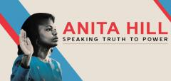 Anita Hill: Speaking Truth to Power