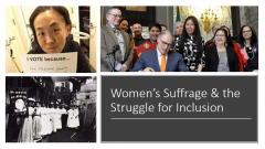 Woman's Suffrage and the Struggle for Inclusion