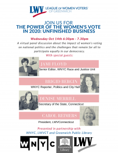 LWV of Greenwich Event Image The Power of Women's Vote in 2020 Unfinished Business