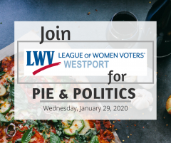 League of Women Voters of Westport Pie and Politics Event Image