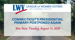 CT Presidential Primary Postponed to August 11 Image