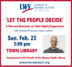 """Let the People Decide"" Event Flyer with photo of Director/Producer Gavin Guerra Hosted by Weston LWV Image"
