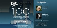 Cekebrate 100 Years of Building Bridges to Democracy for Women at the 2020 Susan B. Anthony Luncheon. Thursday, February 13, 2020, 11-1, Lakewood Country Club, 6430 Gaston Ave.
