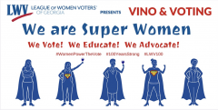 Vino & Voting, LWVGA, Events, Georgia, Voting, Redistricting