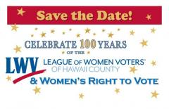 LWVHC 100th Anniversary Save the Date Announcement