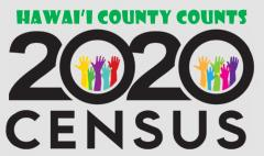 2020 US Census - Hawai'i County Counts!