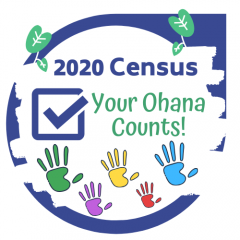 Hawaii 2020 Census - Your 'Ohana Counts!