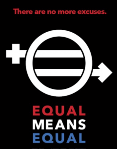 Equal Means Equal. There are no more excuses.