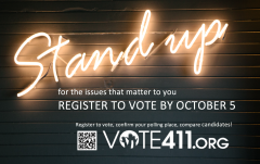 Register to vot by Oct 5 at VOTE411.org