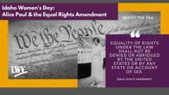 Idaho Women's Day: Alice Paul & the Equal Rights Amendment