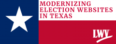 Modernizing Texas Election Websites graphic