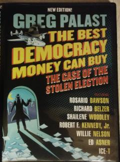 Book Cover for The Best Democracy Money Can Buy