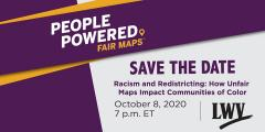 People Powered Fair Maps, October 8, 2020, 7PM LWV Event online