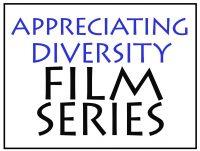 Appreciating Diversity Film Series