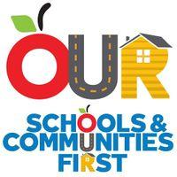 Our Schools & Communities First