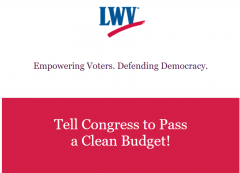 LWV logo and text reading Tell Congress to Pass a Clean Budget