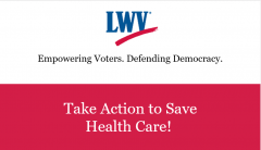 LWV Take Action to Save Health Care