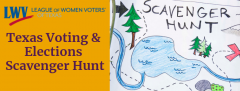 Graphic with Texas Voting & Elections Scavenger Hunt