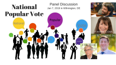 National Popular Vote Panel Discussion Jan 7, 2019 in Wilmington, DE