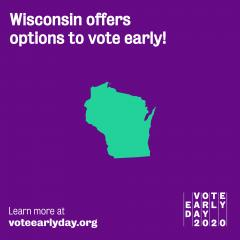 Vote Early - Wisconsin