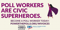 """Graphic saying """"Poll workers are civic superheroes"""" with a superhero drawing to the right."""