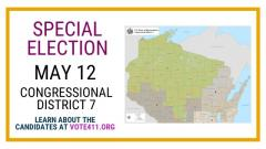 Special Election May 12 Congressional District 7 learn more about the candidates at vote411.org