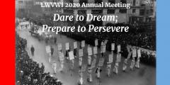 LWVWI Annual Meeting 2020 Dare to Dream Prepare to Persevere