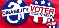 Disability Voter Registration Week