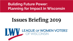 Issues Briefing 2019: Building Future Power: Planning for Impact in Wisconsin