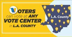 LA COUNTY VOTE CENTERS